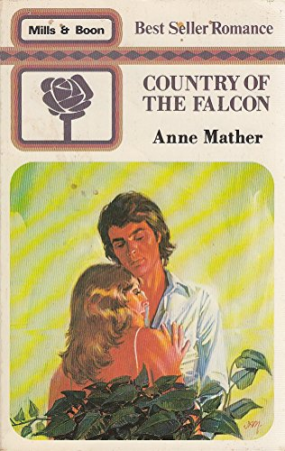 Country Of The Falcon By Anne Mather