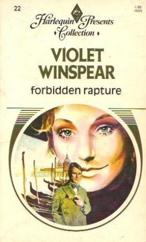Forbidden Rapture By Violet Winspear
