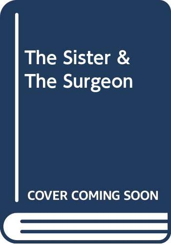 The Sister & The Surgeon By Lynne Collins