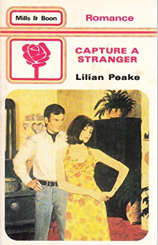 Capture A Stranger By Lilian Peake