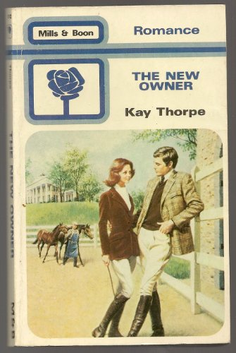 The New Owner By Kay Thorpe