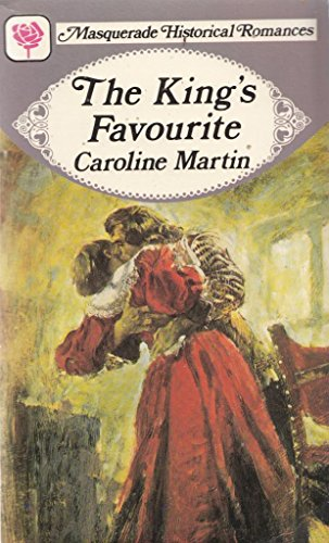 The King's Favourite By Caroline Martin