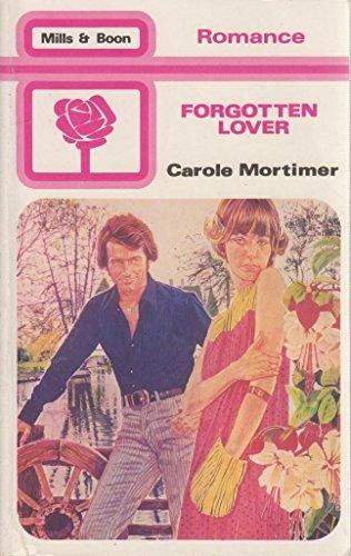 Forgotten Lover By Carole Mortimer