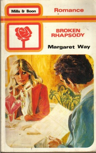 Broken Rhapsody By Margaret Way
