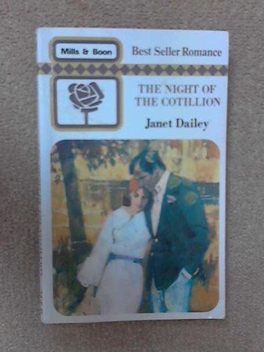 The Night Of The Cotillion By Janet Dailey