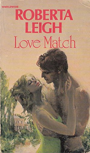 Love Match By Roberta Leigh