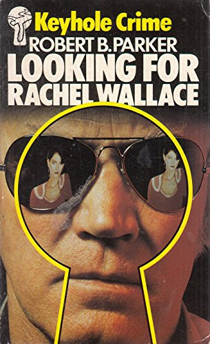 Looking for Rachel Wallace By Robert B. Parker