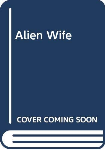 Alien Wife (Bestseller Romance) by Anne Mather