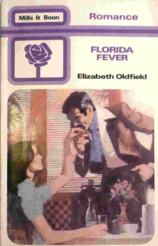 Florida Fever By Elizabeth Oldfield