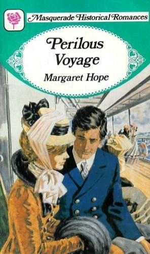Perilous Voyage By Margaret- Hope
