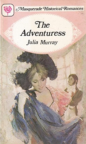 The Adventuress By Julia Murray