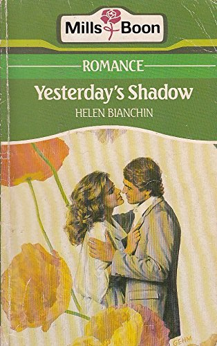 Yesterdays Shadow By Helen Bianchin