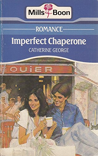 Imperfect chaperone By Catherine George