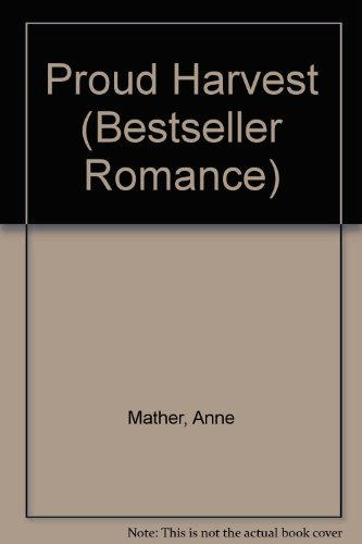 Proud Harvest (Bestseller Romance) by Anne Mather