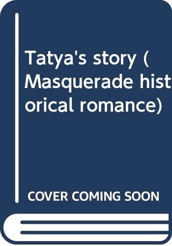 Tatya's story (Masquerade historical romance)