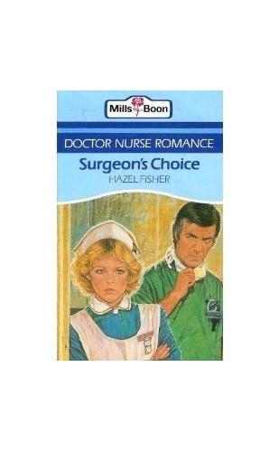 Surgeons Choice By Hazel Fisher