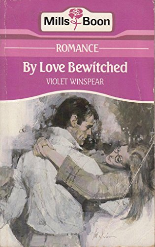 By Love Bewitched By Violet Winspear