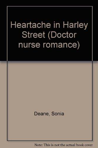 Heartache In Harley Street By Sonia Deane