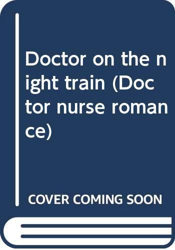Doctor On The Night Train By Elizabeth Petty