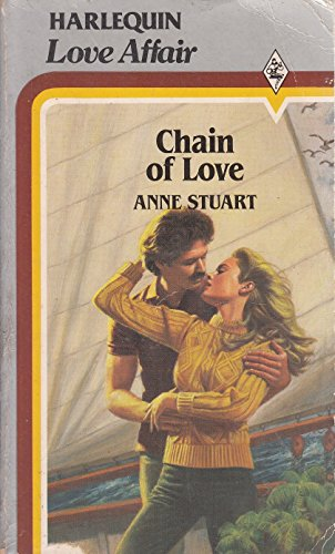 Chain of Love By Anne Stuart