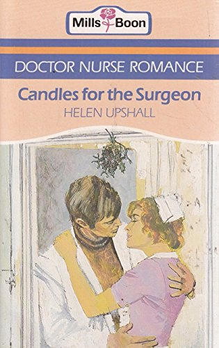 Candles For The Surgeon By Helen Upshall
