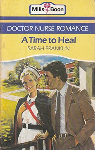 A Time To Heal By Sarah Franklin