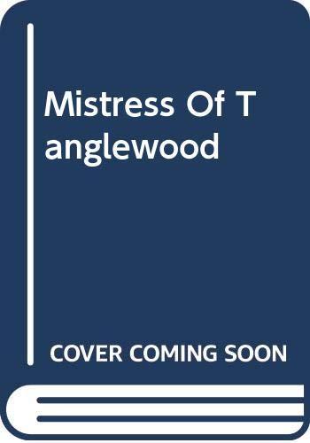 Mistress Of Tanglewood By Valentina Luellen