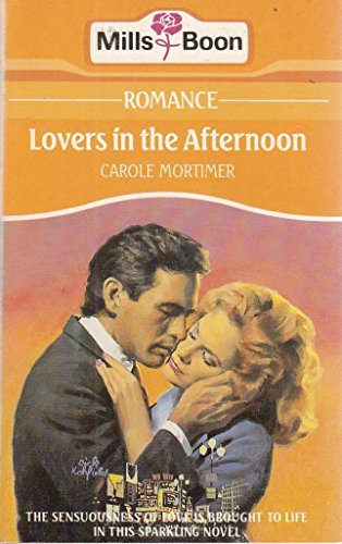 Lovers In The Afternoon By Carole Mortimer