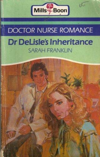 Dr Delisles Inheritance By Sarah Franklin
