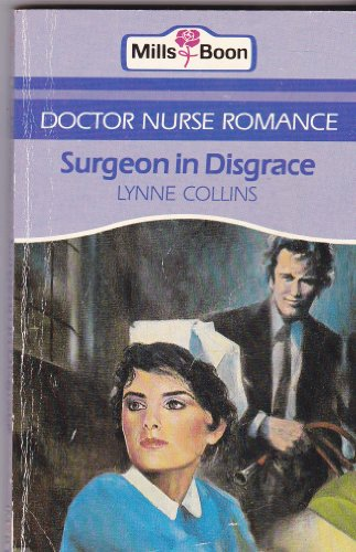 Surgeon In Disgrace By Lynne Collins
