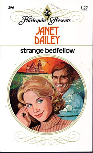Strange Bedfellow By Janet Dailey