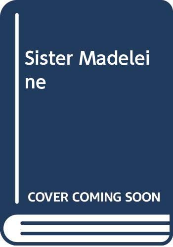 Sister Madeleine By Lilian Darcy
