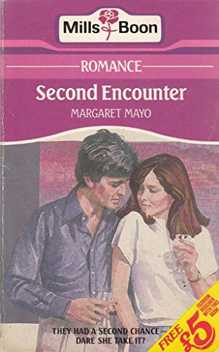 Second Encounter By Margaret Mayo