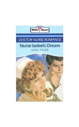 Nurse Isobels Dream By Hazel Fisher