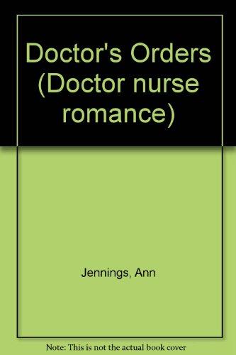 Doctor's Orders By Ann Jennings