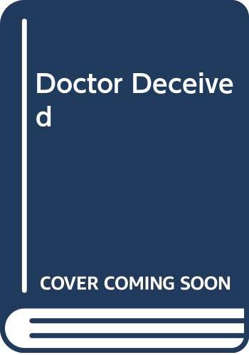 Doctor Deceived By Sonia Deane