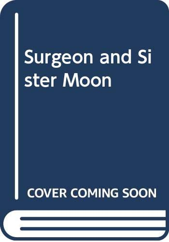 Surgeon and Sister Moon By Jean Evans