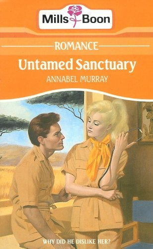 Untamed Sanctuary By Annabel Murray