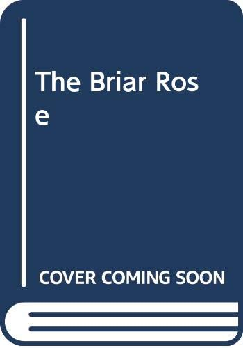 The Briar Rose By Dinah Dean