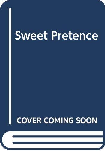 Sweet Pretence By Jacqueline Gilbert
