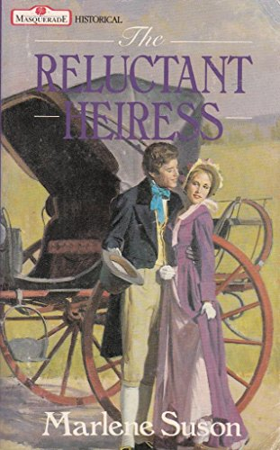 The Reluctant Heiress By Marlene Suson