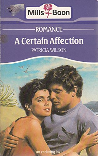 A Certain Affection By Patricia Wilson
