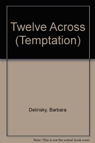 Twelve Across By Barbara Delinsky