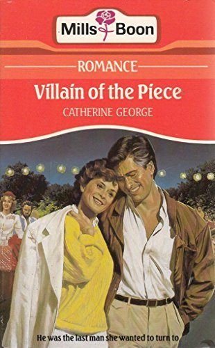 Villain Of The Piece By Catherine George
