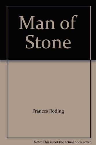 Man Of Stone By Frances Roding