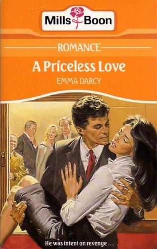 A Priceless Love By Emma Darcy