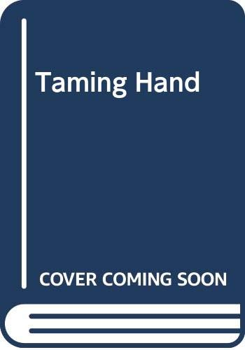 Taming Hand By Jenny Arden