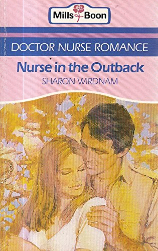 Nurse In The Outback By Sharon Wirdnam