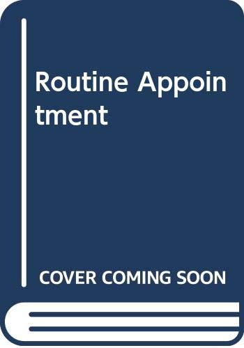 Routine Appointment By Sarah Franklin