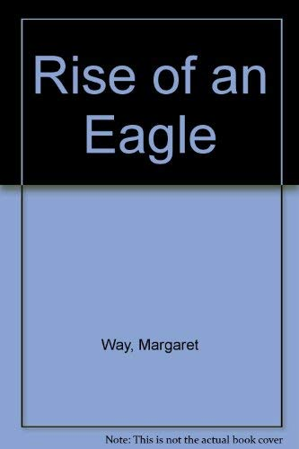 Rise Of An Eagle By Margaret Way